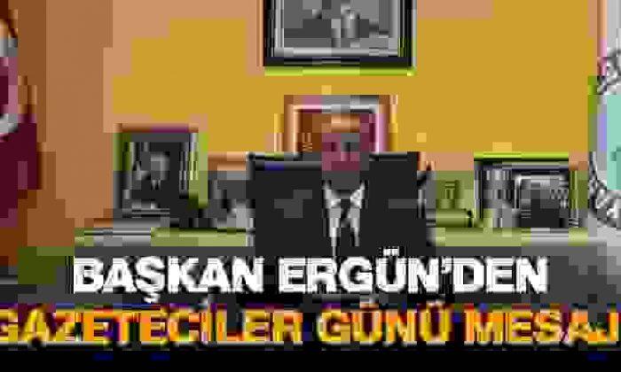 Başkan Ergün'den 10 Ocak Mesajı