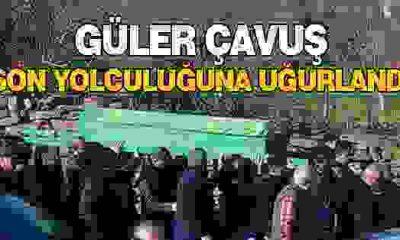 Mehmet Güler Son Yolculuğuna Uğurlandı