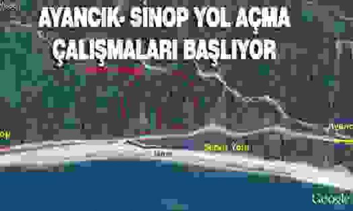 Ayancık-Sinop Yolu açma çalışmaları yarın başlıyor