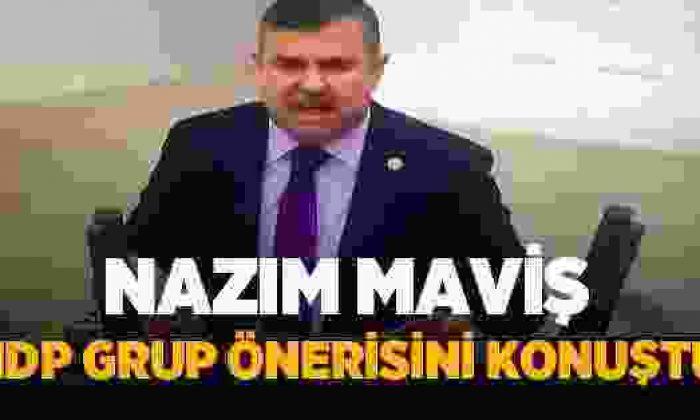Nazım Maviş, HDP'nin Grup Önerisini Konuştu