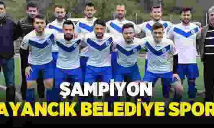 Sinop 1. Amatör Ligde Şampiyon Ayancık Belediyespor