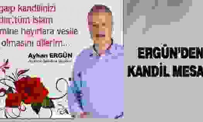 Başkan Ergün'den Kandil Mesajı