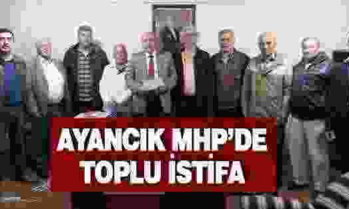 Ayancık MHP'de toplu istifa