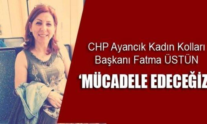 CHP Ayancık Kadın Kolları'ndan Açıklama