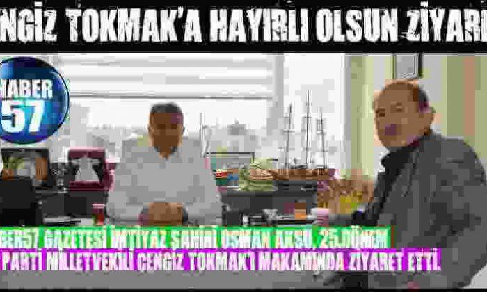 Cengiz Tokmak'A Hayırlı Olsun Ziyareti