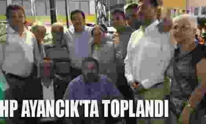 CHP AyancıK'ta Toplandı