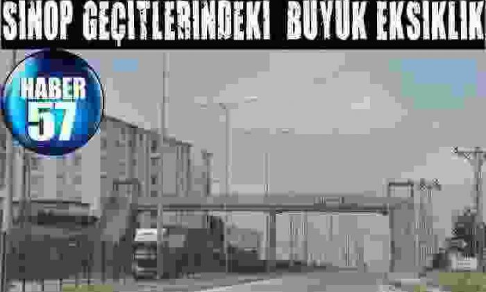 Sinop Geçitlerindeki  Büyük Eksiklik