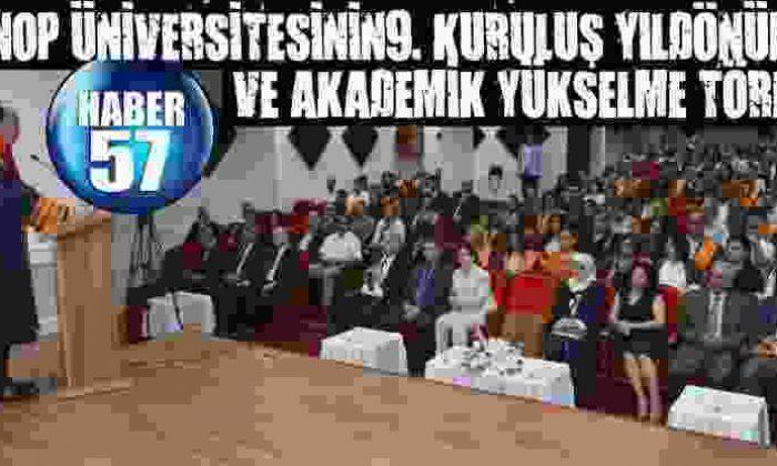 Sinop Üniversitesinin9. Kuruluş Yıldönümü Ve Akademik Yükselme Töreni