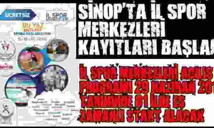 Sinop'Ta İl Spor Merkezleri Kayıtları Başladı