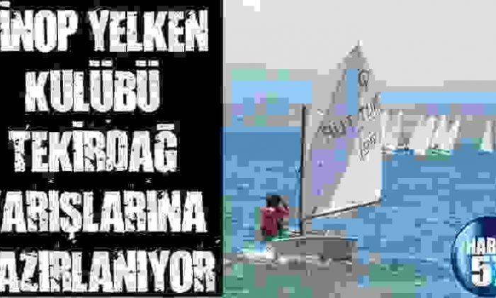 Sinop Yelken Kulübü Tekirdağ Yarışlarına Hazırlanıyor