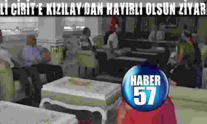 Vali Cirit'E Kızılay'Dan Hayırlı Olsun Ziyareti