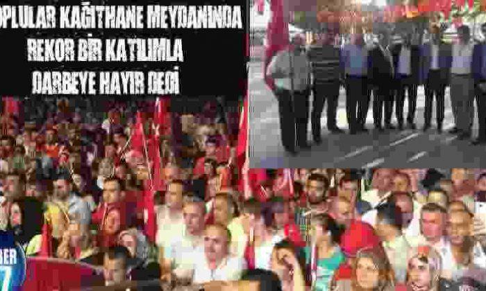 Sinoplular Kağıthane Meydanında Rekor Bir Katılımla Darbeye Hayır Dedi