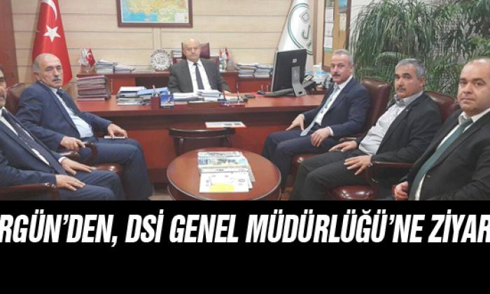 Ergün'den, DSİ Genel Müdürlüğü'ne Ziyaret