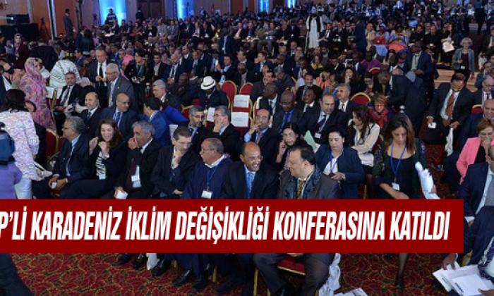 Chp'li Karadeniz İklim Değişikliği Konferasına Katıldı