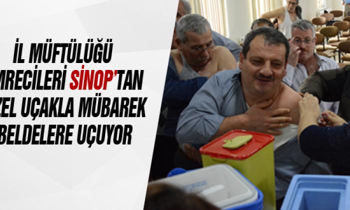 İl Müftülüğü Umrecileri Sinop'tan Özel Uçakla Mübarek Beldelere Uçuyor