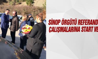 Sinop Örgütü Referandum Çalışmalarına Start Verdi
