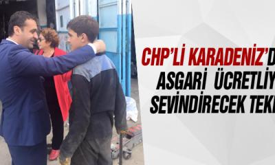 Chp'li Karadeniz'den Asgari Ücretliyi Sevindirecek Teklif