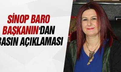 Sinop Baro Başkanın'dan basın açıklaması