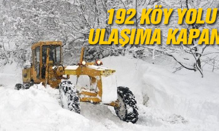 192 köy yolu ulaşıma kapandı