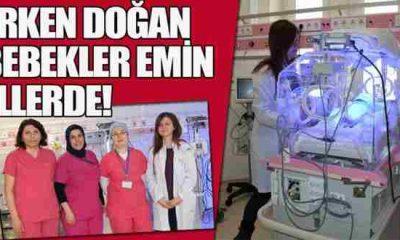 """Erken Doğan Bebekler """"Yenidoğan Yoğun Bakım Ünitesinde"""" Emin Ellerde"""