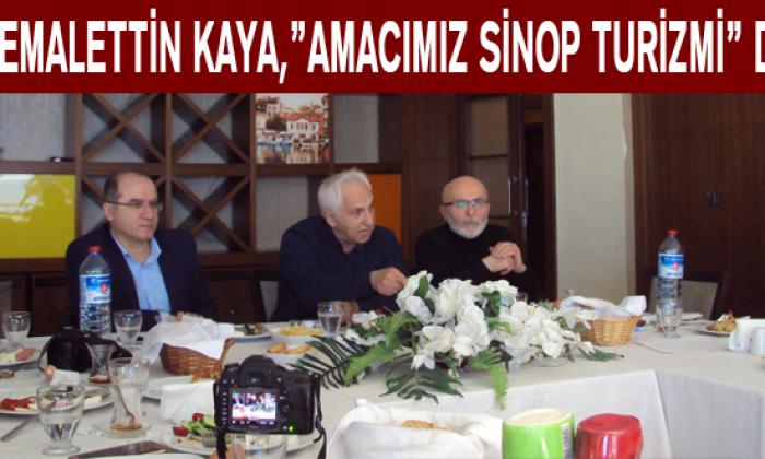"""Cemalettin Kaya,""""Amacımız Sinop Turizmi"""" dedi"""