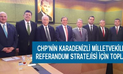 Chp'nin Karadenizli Milletvekilleri Referandum Stratejisi İçin Toplandı