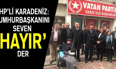 Chp'li Karadeniz: Cumhurbaşkanını Seven 'Hayır' Der