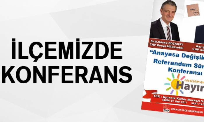 Ayancık'ta Anayasa değişikliği ve Referandum Süreci Konferansı