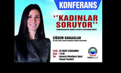 Samsun Milletvekili Çiğdem Karaaslan Ayancık'a Geliyor