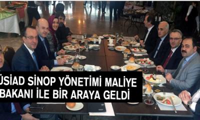 Müsiad Sinop Yönetimi Maliye Bakanı İle Bir Araya Geldi