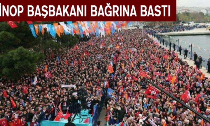 Sinop Başbakanı Bağrına Bastı