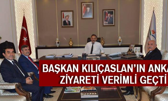 Başkan Kılıçaslan'ın Ankara Ziyareti Verimli Geçti