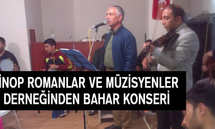 Sinop Romanlar Ve Müzisyenler Derneğinden Bahar Konseri