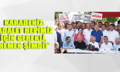 """Chp Sinop Milletvekili Barış Karadeniz: """"Adalet Hepimiz İçin Gerekli, Hemen Şimdi!"""""""