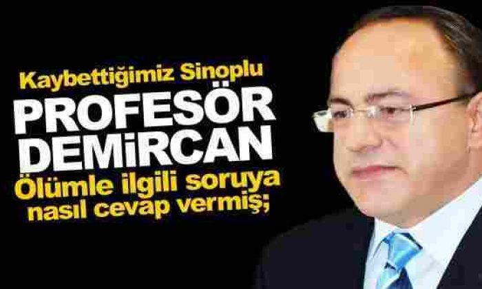 Sedat Demircan'ın Anısına (Son Röportajında Neler Söylemiş)