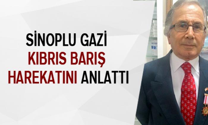 Sinoplu Gazi Kıbrıs Barış Harekatını Anlattı