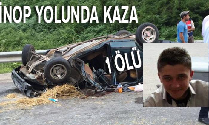 Sinop yolunda Kaza 1 Ölü