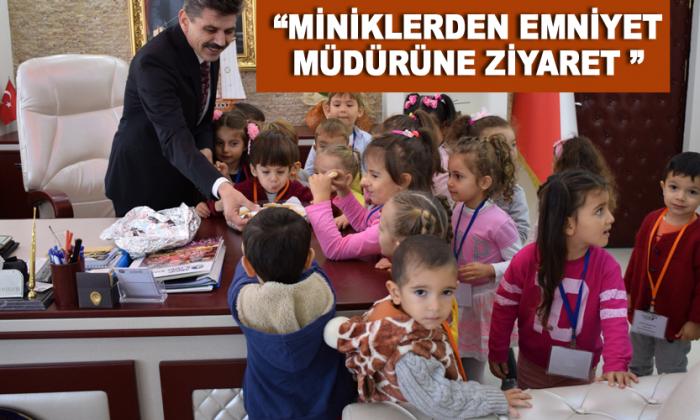 """""""Miniklerden Emniyet Müdürüne Ziyaret """""""