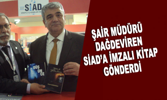 Şair Müdür Dağdeviren SİAD'a imzalı kitap gönderdi