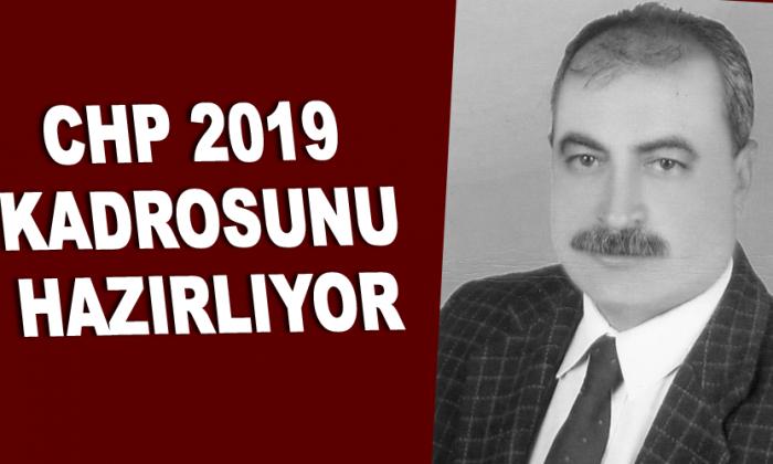 CHP 2019 KADROSUNU HAZIRLIYOR