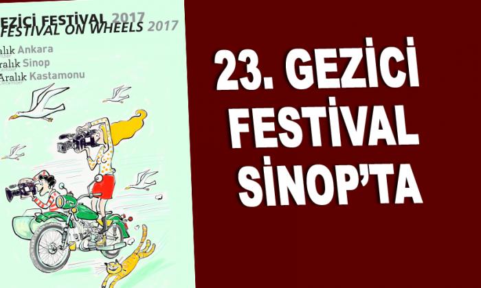 23. GEZİCİ FESTİVAL SİNOP'TA