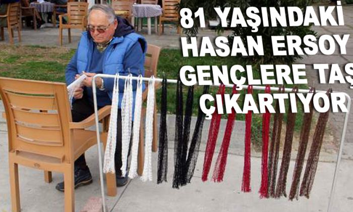 81 yaşındaki Hasan Ersoy Gençlere taş çıkartıyor