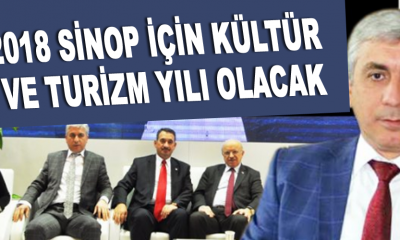 2018 Sinop için kültür ve turizm yılı olacak