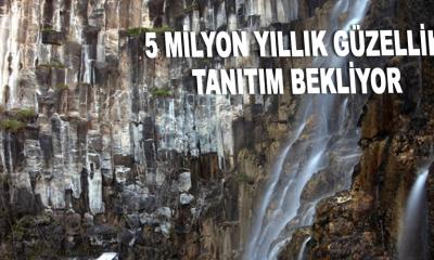 5 milyon yıllık güzellik tanıtım bekliyor