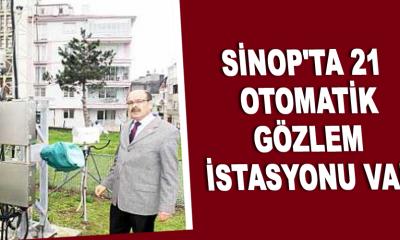 Sinop'ta 21 otomatik gözlem istasyonu var