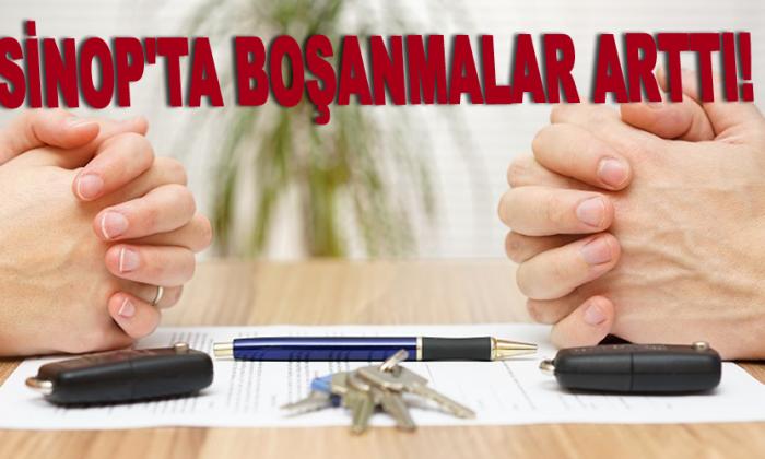 Sinop'ta boşanmalar arttı!