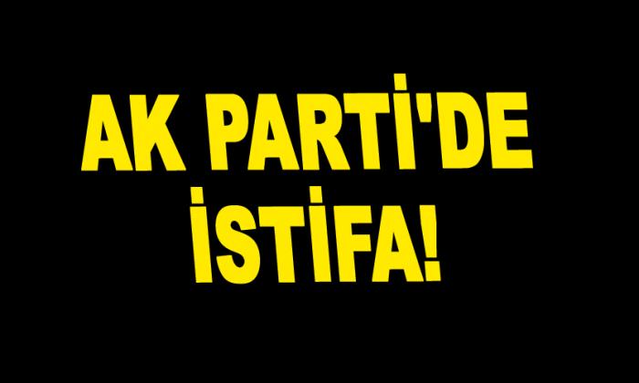 AK Parti ilçe başkanı görevden alındı