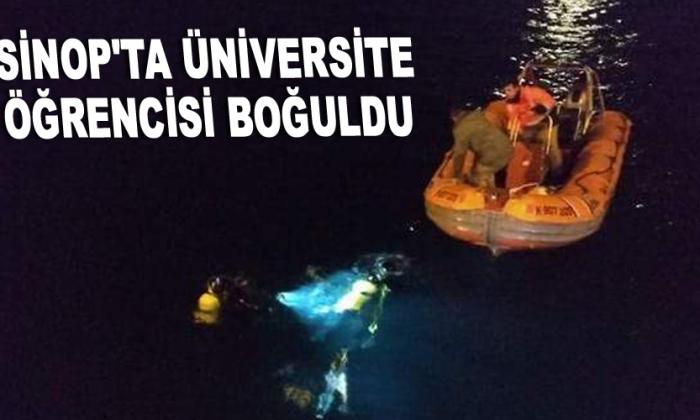 Sinop'ta Üniversite öğrencisi boğuldu
