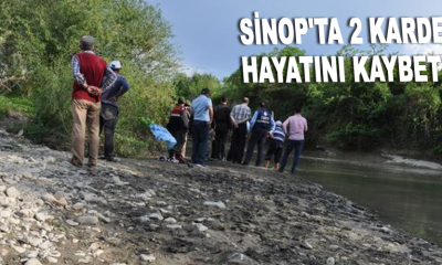 Sinop'ta 2 kardeş hayatını kaybetti