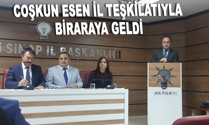 Coşkun Esen Sinop İl Teşkilatıyla biraraya geldi
